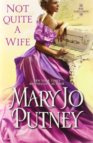 Not Quite a Wife (Lost Lords): Putney, Mary Jo