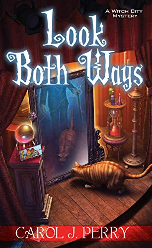 Look Both Ways (Witch City Mysteries): Perry, Carol J.