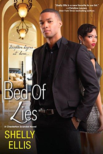 Bed of Lies (Chesterton Scandal Novel): Shelly Ellis