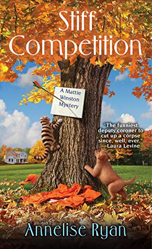 Stiff Competition (A Mattie Winston Mystery): Ryan, Annalise