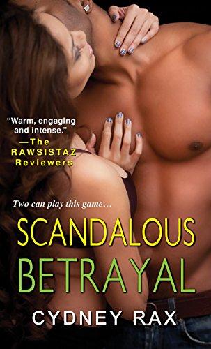 Scandalous Betrayal: Rax, Cydney
