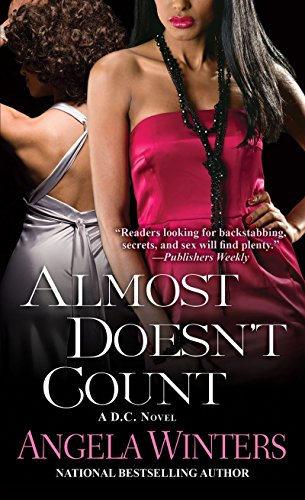 Almost Doesn't Count (D.C. Series): Winters, Angela