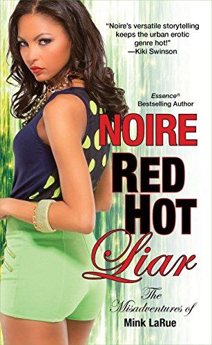 9781617734915: Red Hot Liar (Misadventures of Mink LaRue)