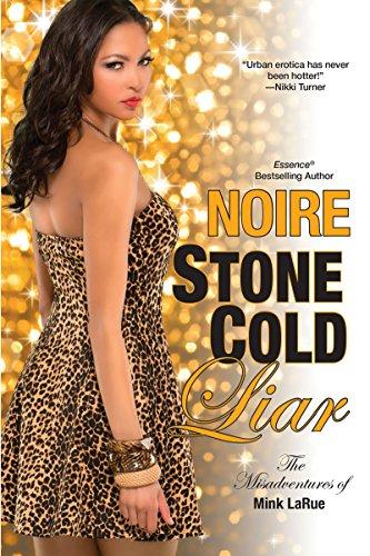 Stone Cold Liar (Misadventures of Mink LaRue): Noire