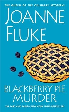 Blackberry Pie Murder: Fluke, Joanne