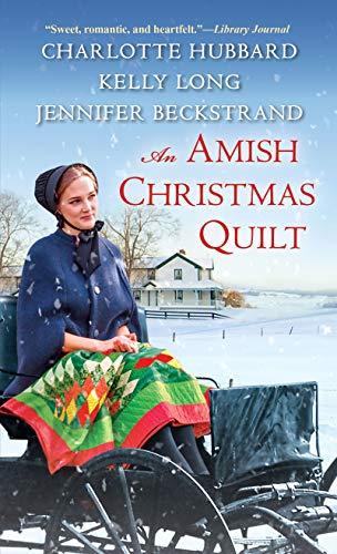 An Amish Christmas Quilt: Hubbard, Charlotte, Beckstrand,