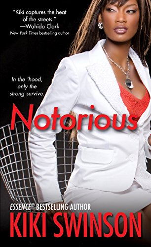 Notorious: Swinson, Kiki