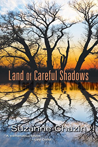Land of Careful Shadows: Chazin, Suzanne