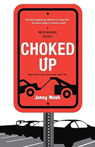 9781617736926: Choked Up (A Maisie McGrane Mystery)