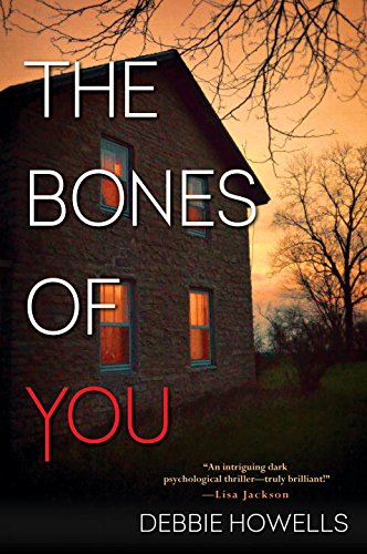 The Bones of You: Debbie Howells