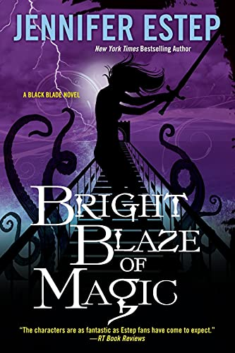 9781617738289: Bright Blaze of Magic (Black Blade)