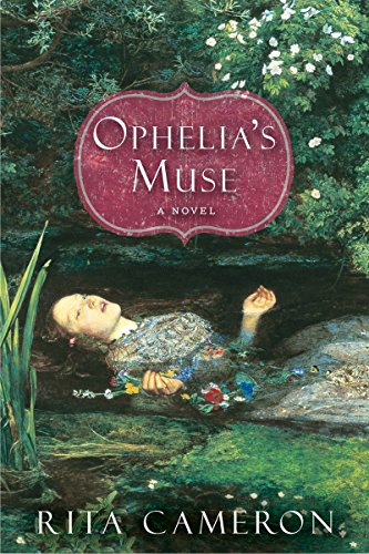 Ophelia's Muse: Rita Cameron