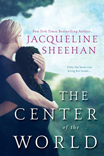 The Center of the World: Sheehan, Jacqueline