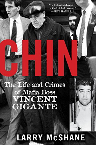 9781617739217: Chin: The Life and Crimes of Mafia Boss Vincent Gigante