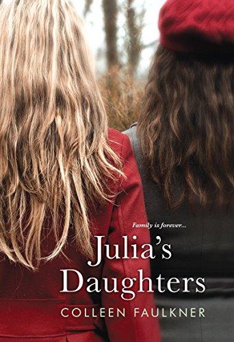 Julia's Daughters: Faulkner, Colleen