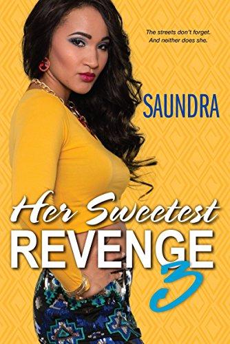 Her Sweetest Revenge 3: Saundra