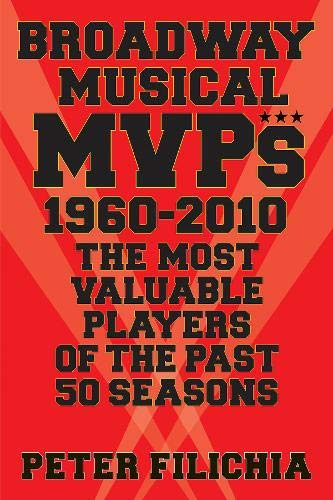 9781617740862: Broadway MVPs: 1960-2010 - The Most Valuable Players of the Past 50 Seasons