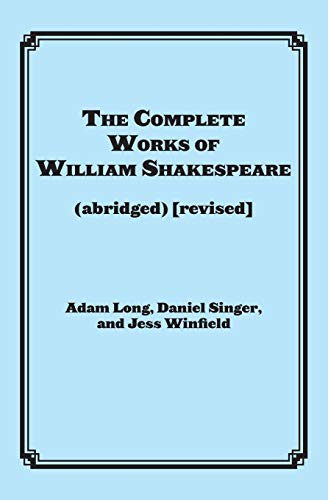 The Complete Works of William Shakespeare (Paperback): Long, Adam/ Singer,