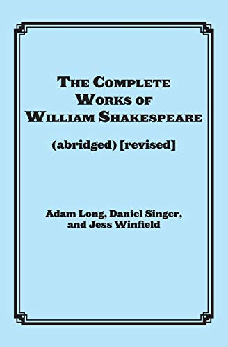 9781617741555: The Complete Works of William Shakespeare (abridged) [revised]: Actor's Edition