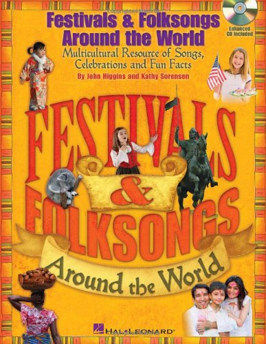 9781617741623: Festivals & Folksongs Around The World (Book/CD)