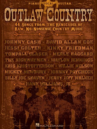 9781617741630: Outlaw Country 44 Songs From The Renegades Of Raw No Nonsense Country Music