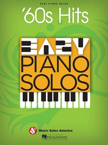 '60s Hits - Easy Piano Solos: Hal Leonard Corp.