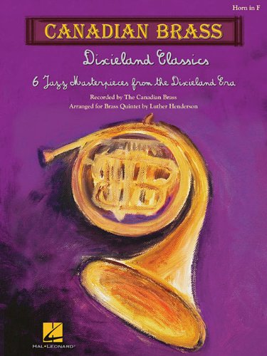 Dixieland Classics Horn In F Canadian Brass: Canadian Brass