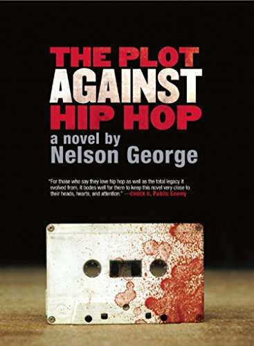 9781617750243: The Plot Against Hip Hop: A Novel (A D Hunter Mystery)