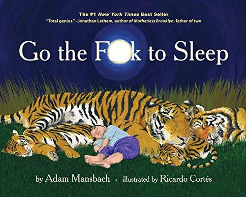 Go the F**k to Sleep: Adam Mansbach