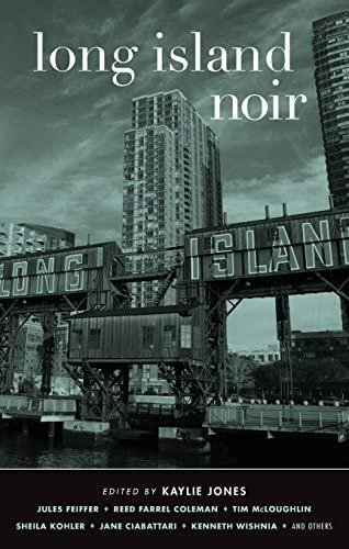 Long Island Noir (Akashic Noir): Kaylie Jones