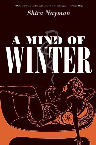 A Mind of Winter: Nayman, Shira