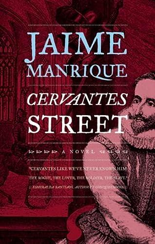 Cervantes Street: Manrique, Jaime