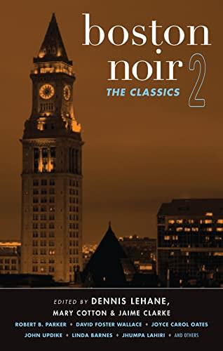 9781617751363: Boston Noir 2: The Classics (Akashic Noir)