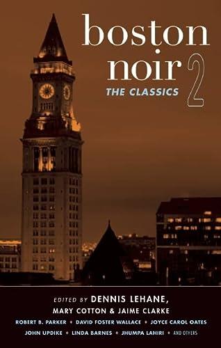 9781617751370: Boston Noir 2: The Classics (Akashic Noir)
