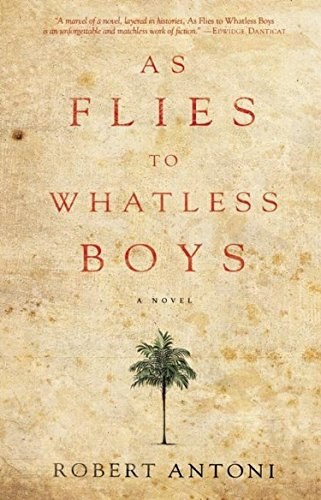 9781617751554: As Flies to Whatless Boys