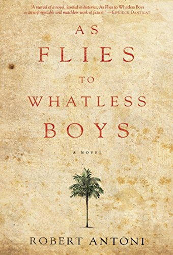 9781617751561: As Flies to Whatless Boys
