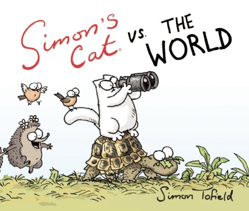 Simon's Cat vs. the World: Simon Tofield