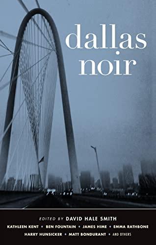 Dallas Noir: Smith, David Hale