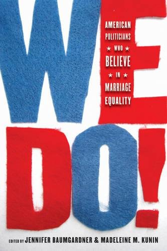 9781617752018: We Do!: American Leaders Who Believe in Marriage Equality