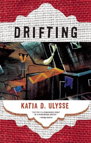Drifting: Katia D. Ulysse