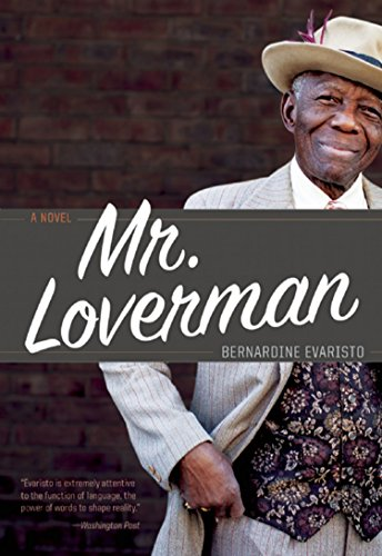 Mr. Loverman: Bernardine Evaristo