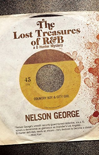 The Lost Treasures of R&B (A D Hunter Mystery): George, Nelson