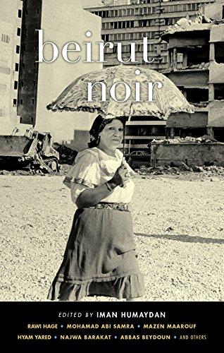 9781617753442: Beirut Noir (Akashic Noir)
