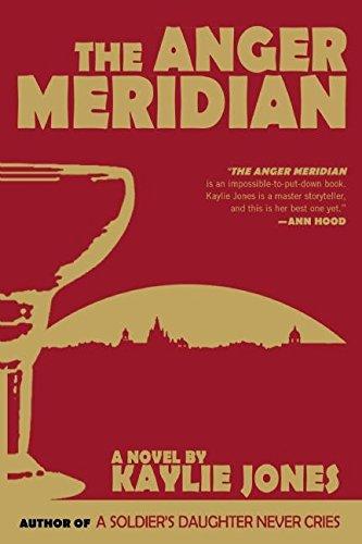 The Anger Meridian: Jones, Kaylie