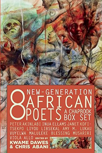 9781617753558: Eight New-Generation African Poets: A Chapbook Box Set
