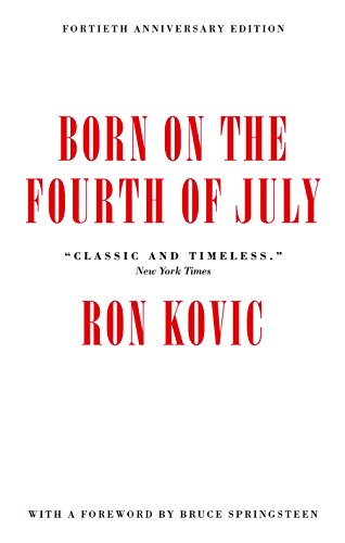 9781617754692: Born on the Fourth of July: 40th Anniversary Edition