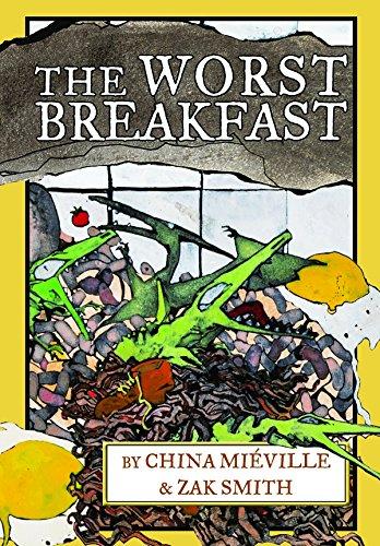 The Worst Breakfast: China Mià ville