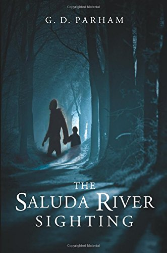 9781617771972: The Saluda River Sighting