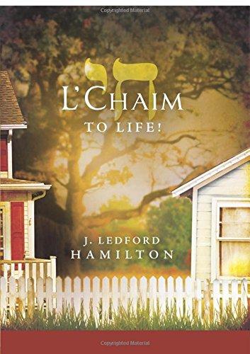 LChaim To Life!: J. Ledford Hamilton