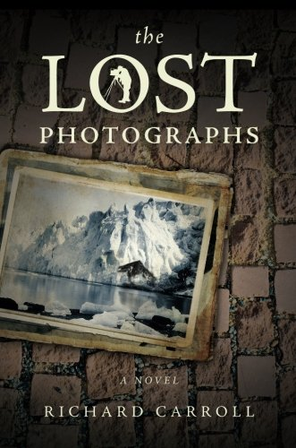 9781617772269: The Lost Photographs